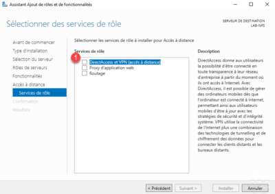Choisir DirectAccess et VPN pour le serveur VPN / Choose DirectAccess and VPN for the VPN server