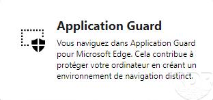 Windows 10 : Activer Windows Defender Application Guard