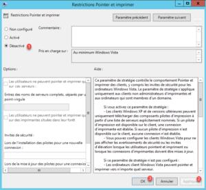 Désactions Restriction Pointer et imprimer